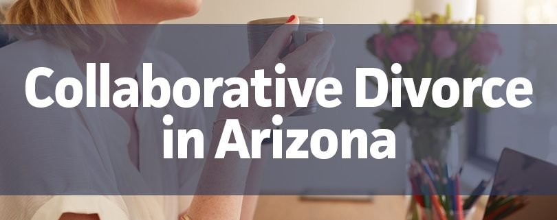 collaborative divorce in arizona