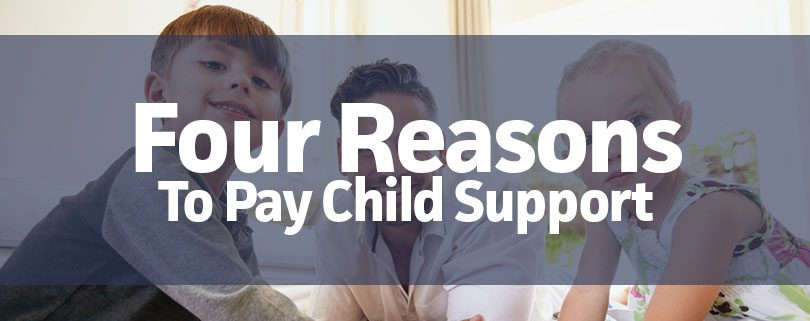 four-reasons-to-pay-child-support