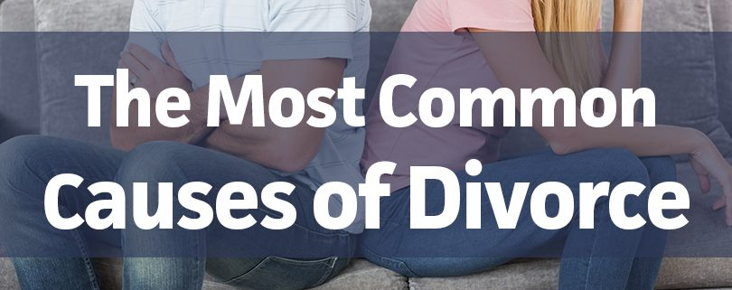 The Most Common Causes For Divorce