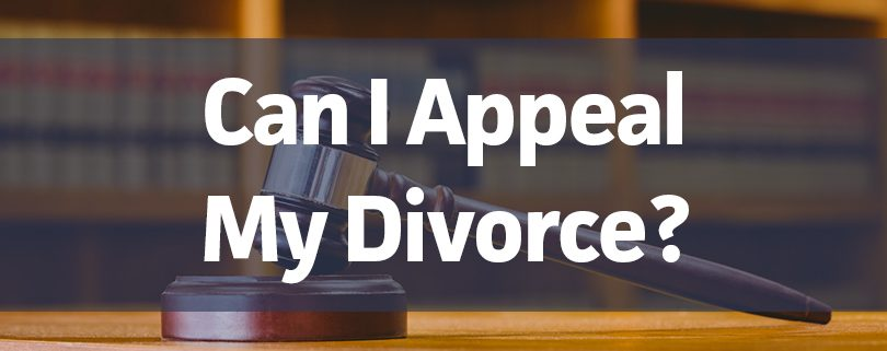 can-i-appeal-my-divorce