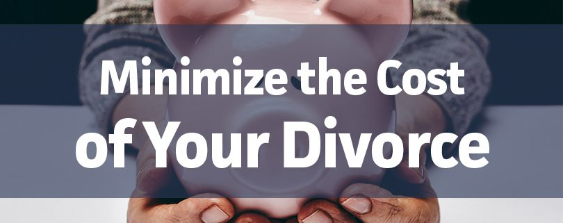 minimize-the-cost-of-your-divorce