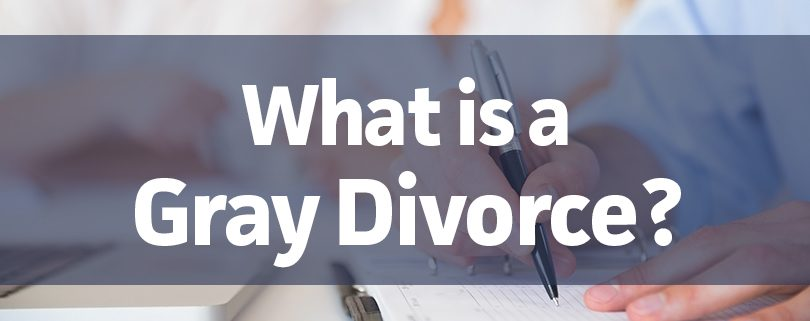 what is a gray divorce