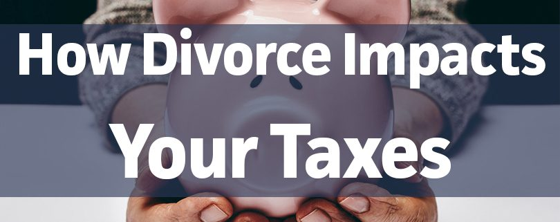 How Divorce Impacts Your Taxes