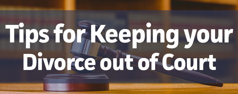 tips for keeping your divorce out of court