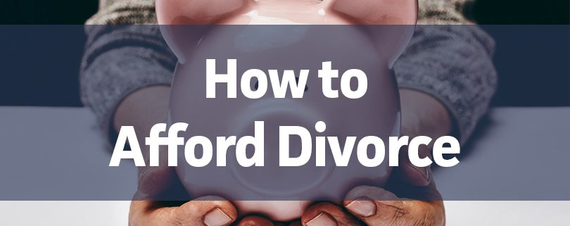 how to afford divorce